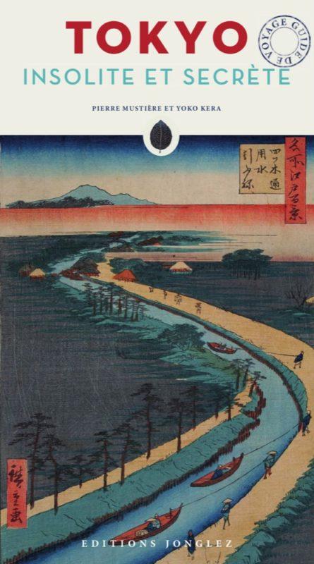 """Le livre """"Tokyo Insolite et Secrète"""""""