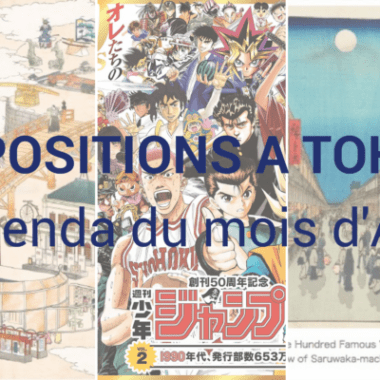 les expositions du mois d'avril, exposition Tokyo, musée Tokyo, expatriation Tokyo, vivre à Tokyo