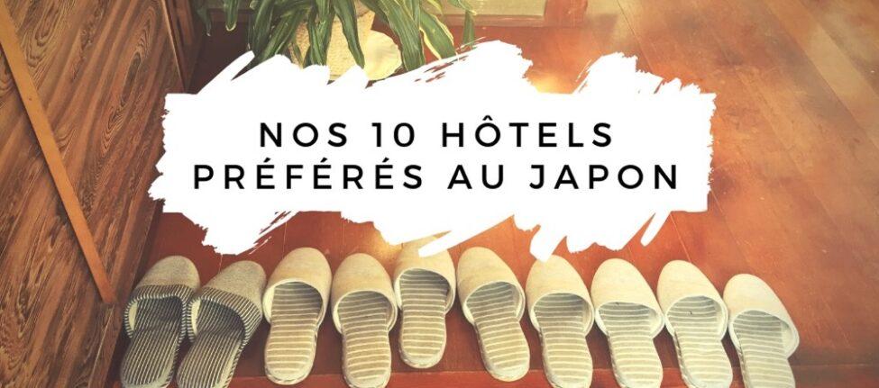 hotel au japon : top 10, visiter le japon, vivre a tokyo