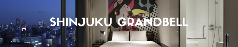 Shinjuku Granbell hotel, booking japon, hotel, hotel tokyo, hotel tokyo, réserver un hotel à tokyo, dormir à tokyo, hotel tokyo, séjour à tokyo, hébergement à tokyo, vivre a tokyo, hotel japon