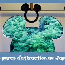 parcs d'attraction au japon, vivre a tokyo, visiter le japon, universal studio, disney sea, legoland